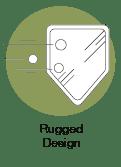 Rugged Design